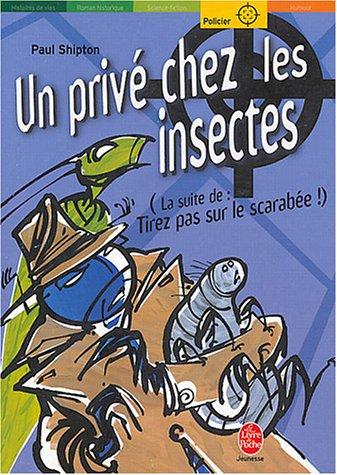 9782013222495: Un privé chez les insectes