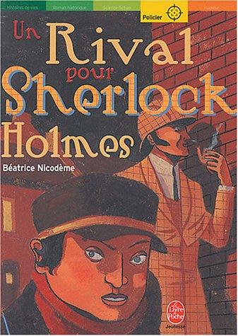9782013222778: Un Rival Pour Sherlock Holmes (French Edition)