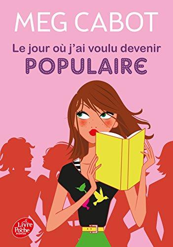 9782013223218: Le Jour Ou J'ai Voulu Devenir Populaire (French Edition)