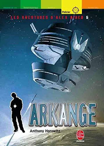 9782013223263: Les aventures d'Alex Rider, Tome 6 : Arkange (Le Livre de Poche Jeunesse)