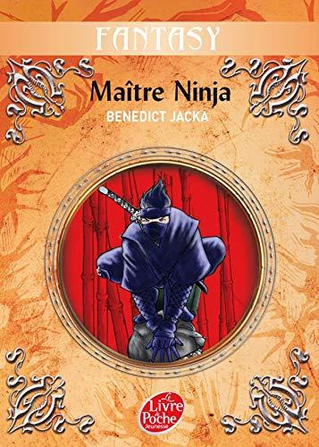 9782013223324: Maitre ninja - tome 1 (Le Livre de Poche Jeunesse)
