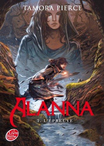 9782013223355: Alanna - Tome 2 - L'épreuve (Livre de Poche Jeunesse)