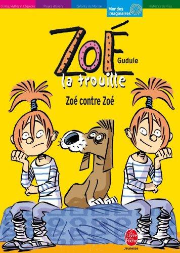 9782013223522: Zoé la trouille (French Edition)