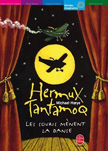 9782013223782: Hermux Tantamoq, Tome 3 : Les souris mènent la danse (Le Livre de Poche Jeunesse)