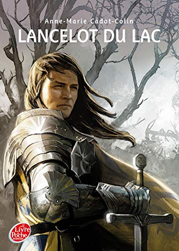 Lancelot du Lac (French Edition): Anne-Marie Cadot-Colin