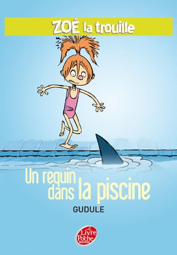 9782013223850: Zoe la trouille, Tome 2 : Un requin dans la piscine