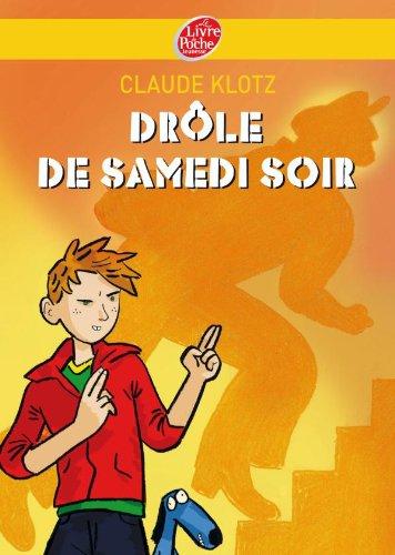 9782013224109: Drôle de samedi soir ! : Suivi de Rue de la chance et de Le mois de mai de monsieur Dobichon