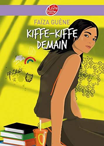9782013224130: Kiffe kiffe demain (Le Livre de Poche Jeunesse)