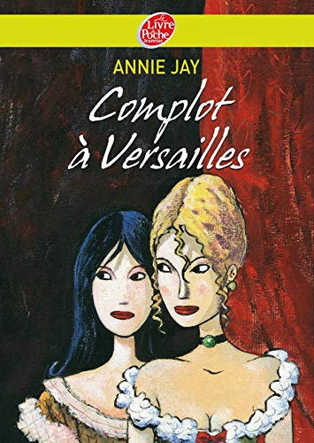 9782013224147: Complot a Versailles (French Edition)