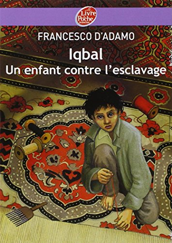 9782013224482: Iqbal, un enfant contre l'esclavage