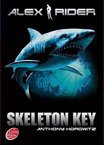 9782013224659: Alex Rider - Tome 3 - Skeleton Key (French Edition)