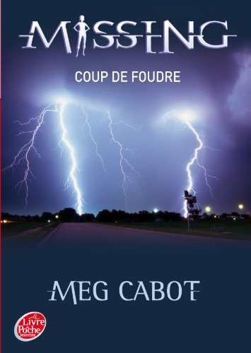 9782013224673: Missing, Tome 1 : Coup de foudre