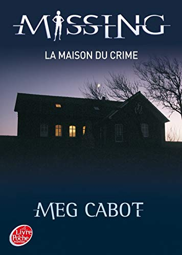Missing, Tome 3 (French Edition) (2013224850) by Meg Cabot