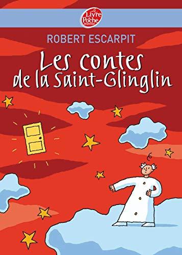 9782013224949: Les contes de la Saint-Glinglin (Le Livre de Poche Jeunesse)