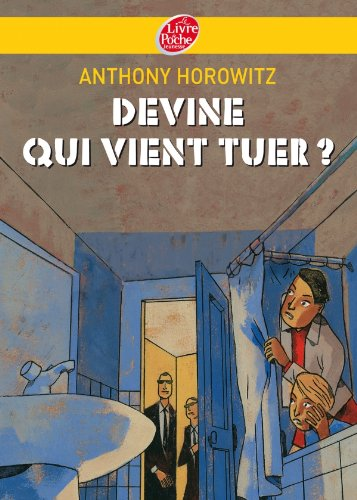 Freres Diamant - Tome 3 - Devine Qui Vient Tuer? (French Edition) (2013225075) by Horowitz, Anthony