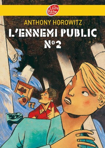 Freres Diamant - Tome 2 - L'Ennemi Public (French Edition) (2013225172) by Horowitz, Anthony