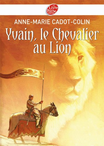 9782013225328: Yvain Le Chevalier Au Lion (French Edition)