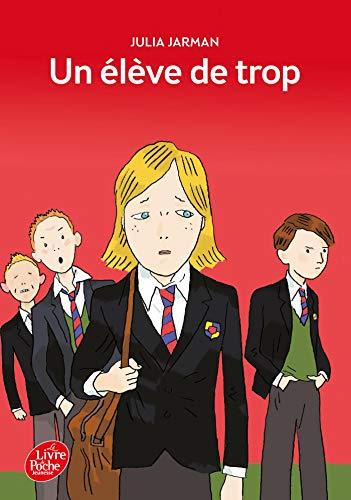 9782013225403: Un eleve de trop (Le Livre de Poche Jeunesse)