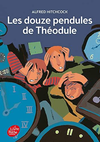 9782013225410: Les douze pendules de Théodule