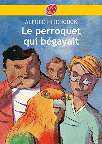 9782013225427: Le perroquet qui bégayait (Le Livre de Poche Jeunesse)
