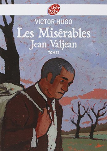 Les Misérables, Tome 1 : Jean Valjean: Victor Hugo
