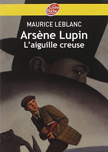9782013225625: Ars�ne Lupin : L'aiguille creuse