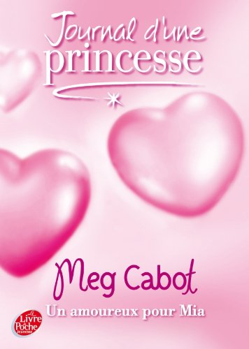 9782013226257: Journal D'Une Princesse: Une Princesse Amoureuse (French Edition)