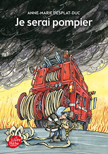 9782013226493: Je serai pompier (French Edition)