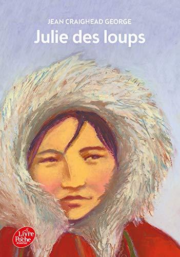 Julie des loups [Poche]: Craighead George, Jean;