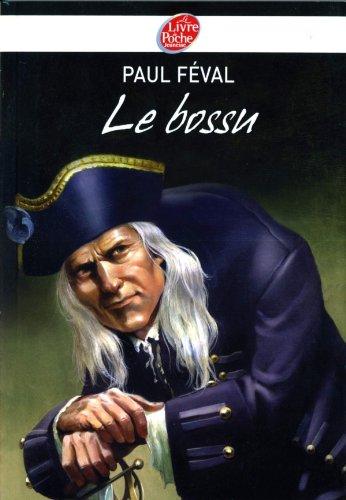 Le bossu (French Edition): Paul Féval