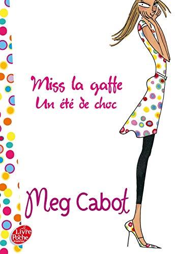 9782013227896: Miss la gaffe !, Tome 1 : Un �t� de choc