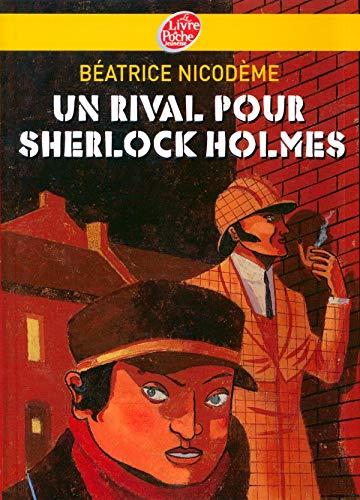 9782013227940: Un rival pour Sherlock Holmes (French Edition)