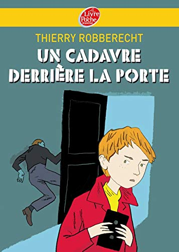 Un cadavre derriere la porte (French Edition) (2013228104) by Thierry Robberecht