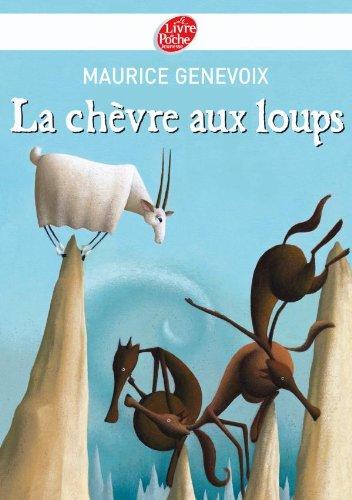9782013228640: La chèvre aux loups (French Edition)