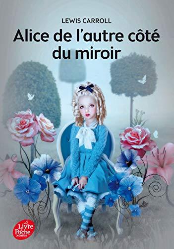 9782013228671: Alice de l'autre côté du miroir