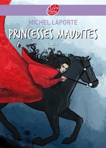 Princesses maudites - Tome 2 - Au-delà: Laporte, Michel