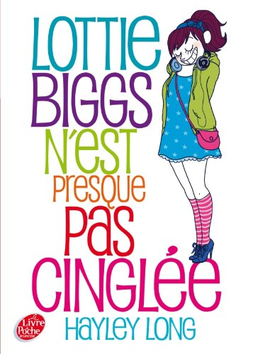 9782013229784: Lottie Biggs n'est presque pas cingl�e
