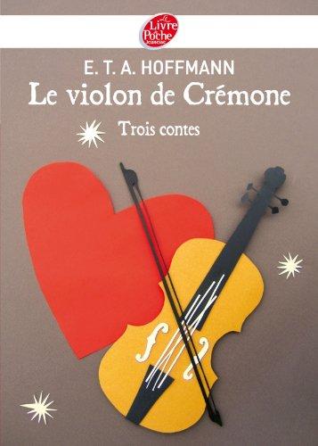 9782013229838: Le violon de Crémone - 3 contes d'Hoffmann