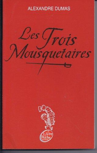 9782013230001: Les Trois Mousquetaires (Le Livre de Poche Jeunesse)