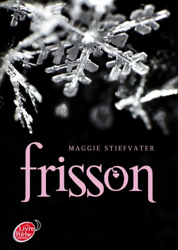 Frisson (Tome 1) (French Edition): Maggie Stiefvater