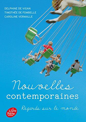 9782013232876: Nouvelles contemporaines - Regards sur le monde (Livre de Poche Jeunesse)