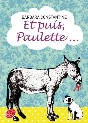 9782013235273: Et puis Paulette. (Livre de Poche Jeunesse)