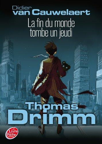 9782013236416: Thomas Drimm - Tome 1 - La fin du monde tombe un jeudi