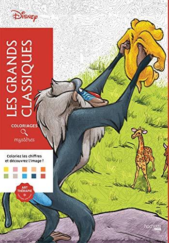 Les grands classiques Disney coloriages / mysteres - coloring book ...