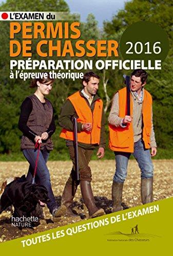L'examen du permis de chasser 2016 : Le Floc'h Soye,