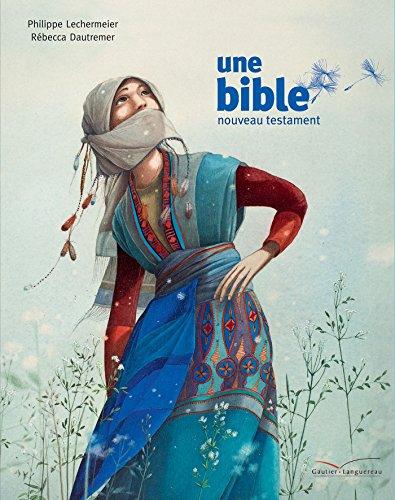 9782013237772: Une bible - un nouveau testament
