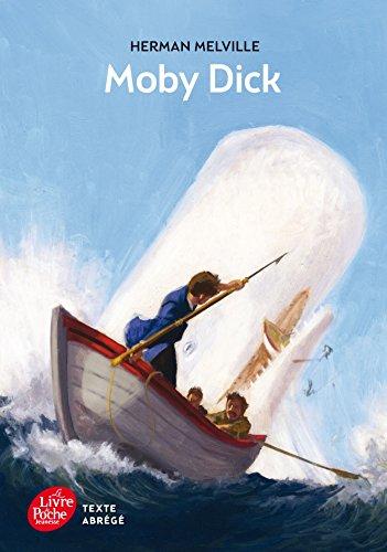 Moby Dick - Texte abrégé: Herman Melville