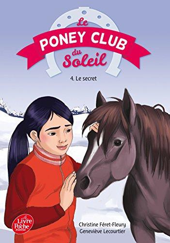 9782013239547: Le Poney Club du Soleil - Tome 4 - Le secret