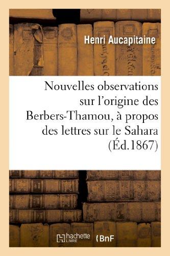 9782013247498: Nouvelles Observations Sur L'Origine Des Berbers-Thamou, a Propos Des Lettres Sur Le Sahara (Sciences Sociales) (French Edition)