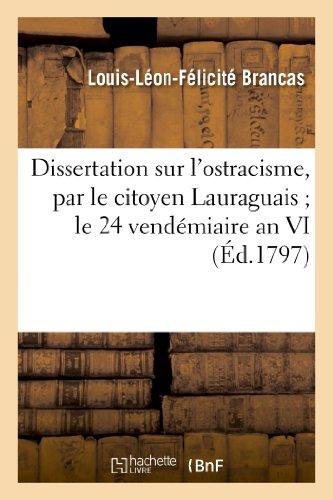 Dissertation sur l'ostracisme, par le citoyen Lauraguais: Louis-Léon-Félicité Brancas